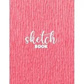 """Sketchbook for Drawing 120 Pages of 8.5""""x11"""" Blank Paper for Drawing, Sketching and Creative Doodling. Personalized Artist Notebook and Sketc"""