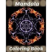 Mandala Coloring Book: for Boys, Girls, Kids And Adult Perfect Relaxation Coloring Book for Girls, Christmas Gifts