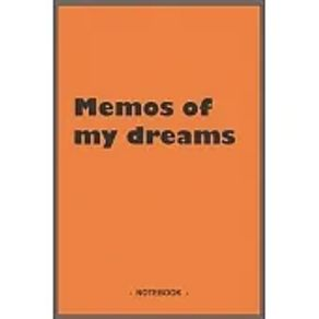 """Memos of my dreams - To draw and 6""""x9"""" notebook with 110 blank lined pages"""