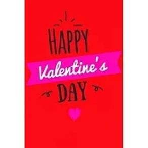 Happy Valentine s Day notebook best gift idea for girlfriend or boyfriend, What I Love about You
